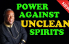 Power Against Unclean Spirits - Archbishop Duncan Williams 2018.mp4