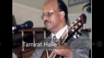 Tamirat Haile_ እግዛብሔር ይባርክ new mezmur.mp4
