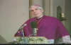 His Last Words (Part 1) - Archbishop Fulton Sheen.flv