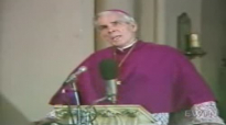 His Last Words (Part 1) - Archbishop Fulton Sheen.flv