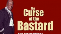 The curse of the bastard By Arch. Duncan Williams.mp4