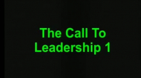 Understanding The Call to Leadership Part 1# by Dr Mensa Otabil.mp4