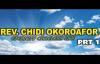 Rev  Chidi Okoroafor - Eternity Careless Life Part1 -