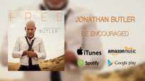 Jonathan Butler_ Be Encouraged (Official Audio).flv