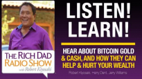 HEAR ABOUT BITCOIN, GOLD & CASH, AND HOW THEY CAN HELP & HURT YOUR WEALTH – Robe.mp4