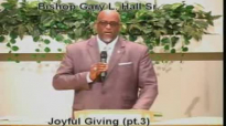 Joyful Giving (pt.3) - 6.3.13 - West Jacksonville COGIC - Bishop Gary L. Hall Sr.flv