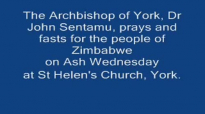 The Archbishop of York fasts and prays for Zimbabwe.mp4