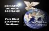 Espíritu de Dios llename-Roberto Orellana y blest.mp4