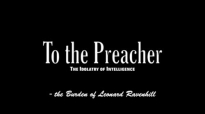 To the Preacher  The Idolatry of Intelligence, by Leonard Ravenhill