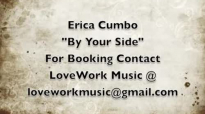 Erica Cumbo - By Your Side.flv
