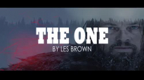 YOU ARE THE ONE _ Les Brown Motivation.mp4