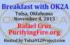 Breakfast with OK2A - Rafael Cruz - PurifyingFire.org - Nov. 4, 2013 - Tulsa, OK.flv