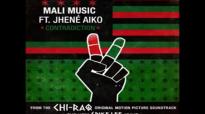 Mali Music-Contradiction (feat. Jhene Aiko) Chi Raq.flv