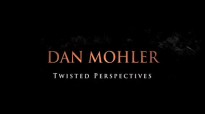 Dan Mohler - Twisted Perspectives.mp4