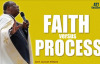 Faith versus Process By Arch. Duncan Williams.mp4
