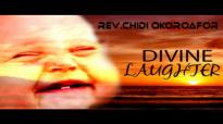 Rev. Chidi Okoroafor - Divine Laughter - Latest Nigerian Audio Gospel Music.mp4