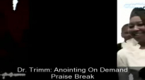 Anointing On Demand_ Praise Break_Dr. Cindy Trimm.mp4