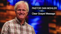 Dan Mohler Presents the Clear Gospel Message.mp4
