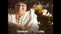 Roberto Orellana - Mi Pensamiento Eres Tu Señor.mp4