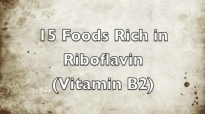 15 Foods Rich in Riboflavin Vitamin B2