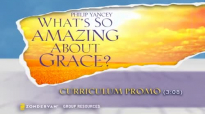 Whats So Amazing About Grace Small Group Bible Study by Philip Yancey - Trailer.mp4