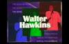 Walter Hawkins LIVE - Marvelous.flv