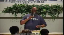 Mighty Upon Me - 4.28.13 - West Jacksonville COGIC - Bishop Gary L. Hall Sr.flv