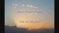Was ist Glaube - Hans-Peter Royer.flv