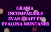 GRACIA INCOMPARABLE ( LETRA ) EVAN CRAFT FT EVALUNA MONTANER.mp4