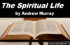 THE SPIRITUAL LIFE by Andrew Murray  FULL AudioBook  Religion, Christianity, Spirituality
