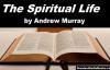 THE SPIRITUAL LIFE by Andrew Murray  FULL AudioBook  Religion, Christianity, Spirituality