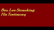 Bro Lee Stoneking Testimony UPCI