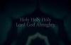 Holy Holy Holy (God With Us) - Matt Maher.flv