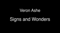 Veron Ashe Signs and Wonders audio.mp4