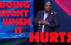 Pastor John Gray - (2017) ) - DOING RIGHT WHEN IT HURTS.mp4
