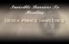 Derek Prince_ Invisible Barriers to Healing.3gp
