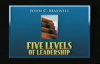 John Maxwell  5 Levels of Leadership part 2
