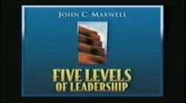 John Maxwell  5 Levels of Leadership part 2