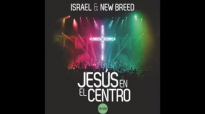 JESS EN EL CENTRO  Israel Houghton 2013 CD COMPLETO HD