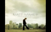 As it is in Heaven - Matt Maher (Lyrics).flv