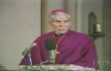 His Last Words (Part 2) - Archbishop Fulton Sheen.flv