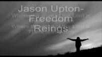 Freedom Reigns - Jason Upton.wmv.flv