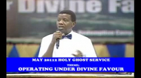 May  2012  Holy Ghost Serivce - Operating Under Divine Favour  by  Pastor Enoch A Adeboye