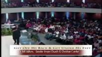 Dr. Bill Adkins _ Get Off My Back Get Under My Feet pt1.mp4