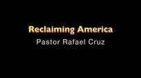 Reclaiming America - Pastor Rafael Cruz.flv