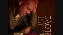 Brian Courtney Wilson - Just Love.wmv.flv