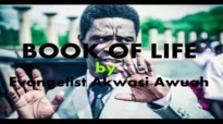 BOOK OF LIFE by EVANGELIST AKWASI AWUAH