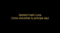Cash Luna COMO ENCONTRAR EL AMOR DE TU VIDA