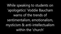 Voddie Baucham warns of the trends of emotionalism mysticism & anti intellectual.mp4