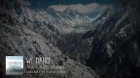 We Dance Official Lyric Video  Steffany Frizzell Gretzinger & Bethel Music  You Make Me Brave
